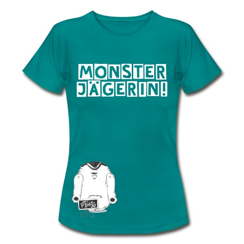 T-Shirt Monsterjägerin Ist halt so (female) - Frauen T-Shirt