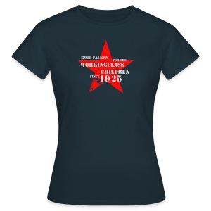 T-Shirt For the Workingclass Children (female) - Frauen T-Shirt