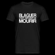 Tee shirts ~ Tee shirt Homme ~ BLAGUER
