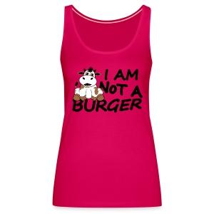 I am not a burger - Frauen Premium Tank Top