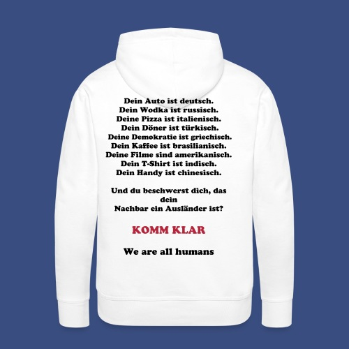 Komm Klar - We are all Humans - Männer Premium Hoodie