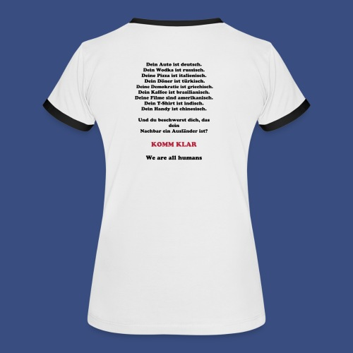 Komm Klar - We are all Humans (Girlie) - Frauen Kontrast-T-Shirt