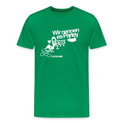 T-Shirt Wir nennen es Partey - Männer Premium T-Shirt