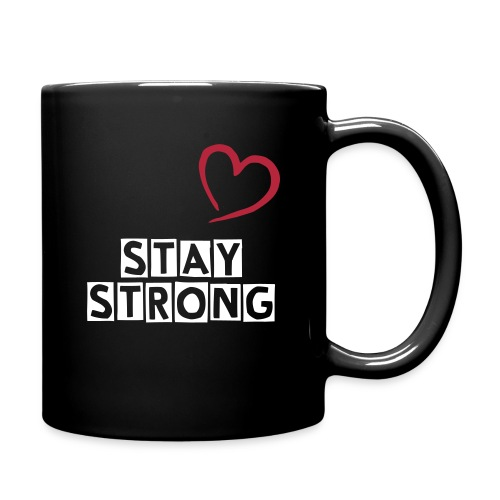 Stay strong Tasse - Tasse einfarbig