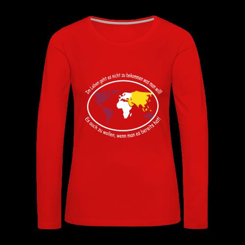 TIAN GREEN Long Shirt Women - Im Leben geht es ... - Frauen Premium Langarmshirt