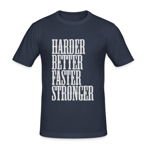 Harder, Better - slim fit T-shirt