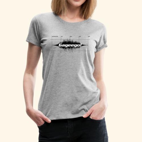 Gageego! tee - Premium-T-shirt dam