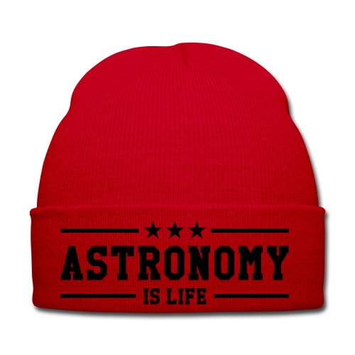 Astronomy Is Life Beanie - Winter Hat
