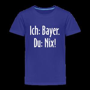 Ich: Bayer. Du: Nix! - Bayrische Sprüche