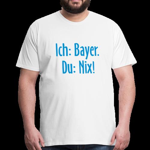 Lustiges Bayern T-Shirt (Herren Weiß/Blau) - Männer Premium T-Shirt