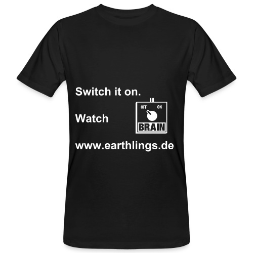 Switch it on. - Männer Bio-T-Shirt