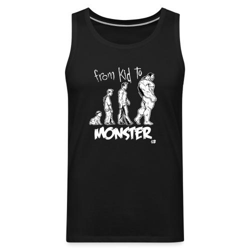 Tank From Kid To Monster - Débardeur Premium Homme