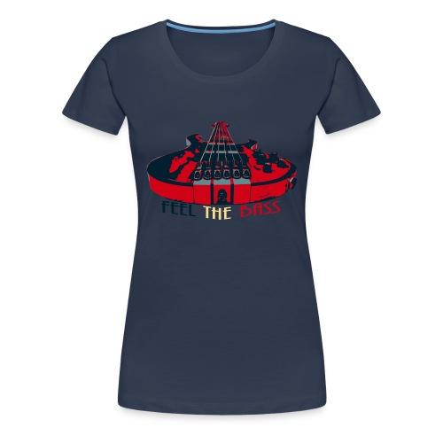 Feel the Bass -Shirt for Women - Frauen Premium T-Shirt