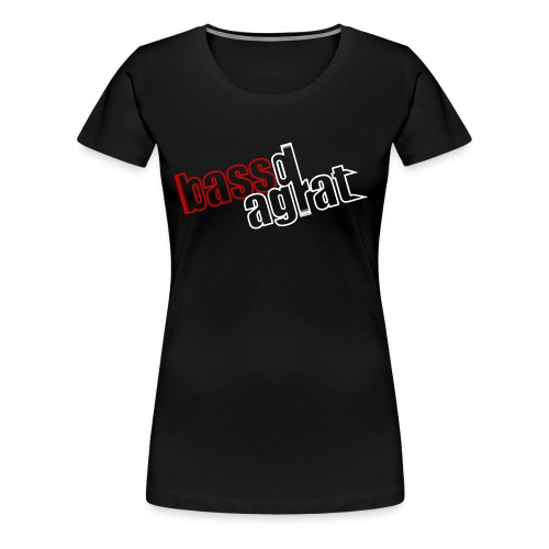 BassdAgrat - Shirt for Women - Frauen Premium T-Shirt