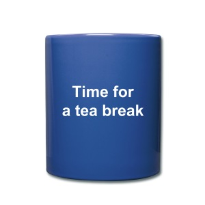 Full Colour Mug - A mug with printed text, 'Time for a tea break.'