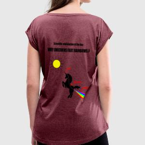 Unicorns and Rainbows Tee shirts - T-shirt Femme à manches retroussées