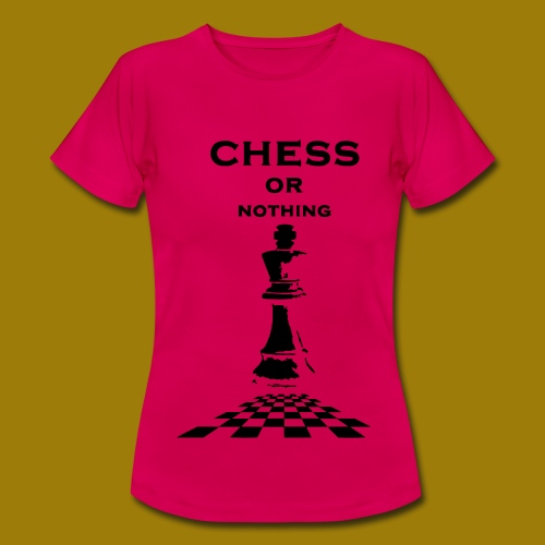 T-shirt classica Donna Chess or Nothing King - Maglietta da donna