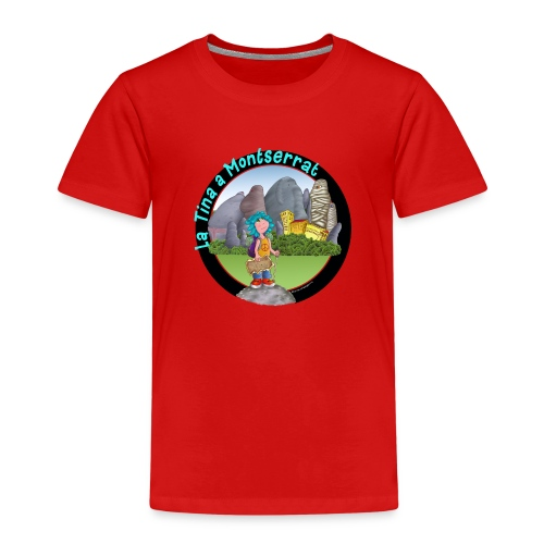 LA TINA A MONTSERRAT (cat) - Camiseta premium niño