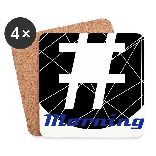 HashTag Morning Coasters: 4 Pack - Coasters (set of 4)