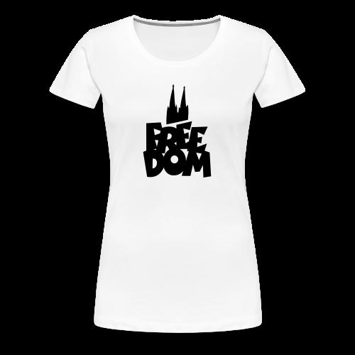 FREE DOM S-3XL Köln T-Shirt - Frauen Premium T-Shirt