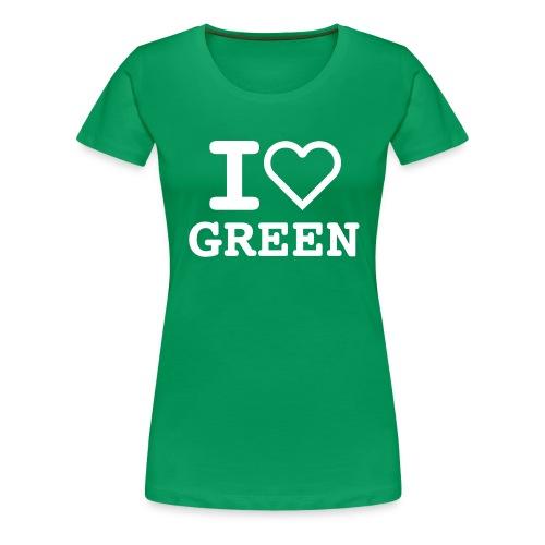 T-shirt green I LOVE GREEN  (woman) - Maglietta Premium da donna