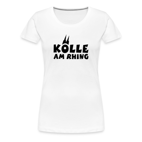 Kölle am Rhing T-Shirt (Damen Weiß/Schwarz) - Frauen Premium T-Shirt