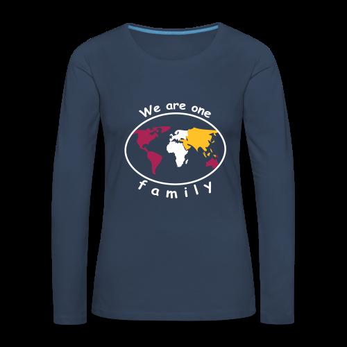 TIAN GREEN Long Shirt Women - We are one family - Frauen Premium Langarmshirt