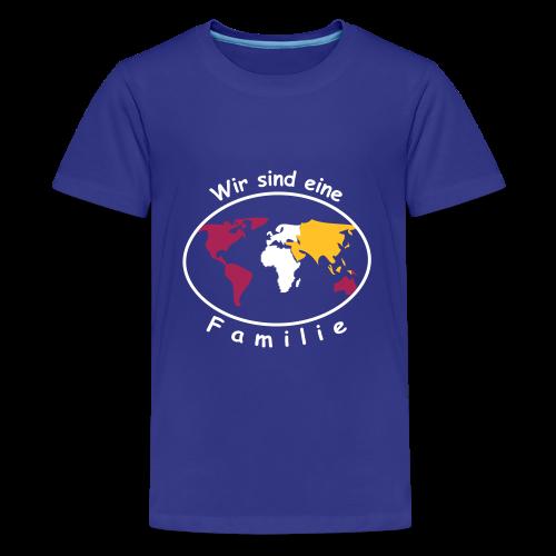 TIAN GREEN Shirt Teen - Wir sind eine Familie - Teenager Premium T-Shirt