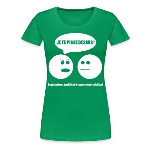 Pendant ce temps-là (F) - T-shirt Premium Femme