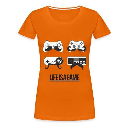 Womens Life Is A Game T-Shirt - Women's Premium T-Shirt