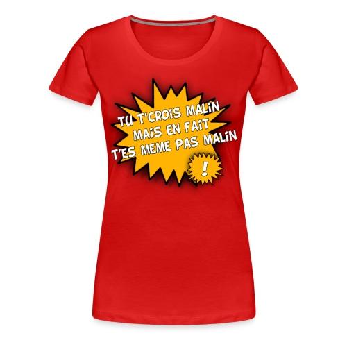 Pendant ce temps là 3 (F) - T-shirt Premium Femme