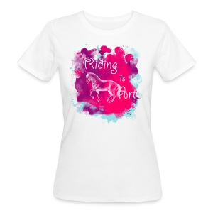 Riding is Art pink - Shirt weiß - Frauen Bio-T-Shirt