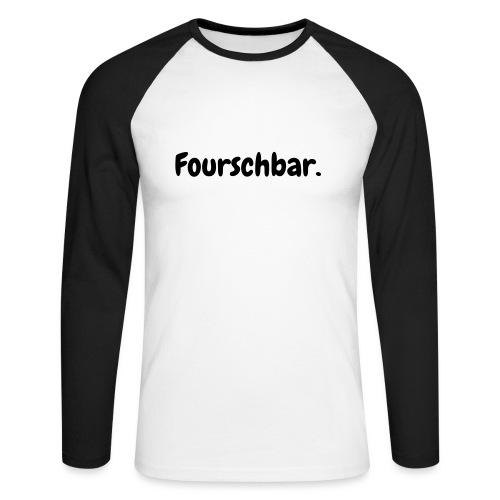 Fourschbar - Männer Baseballshirt langarm