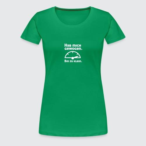 zu klein - Frauen Premium T-Shirt