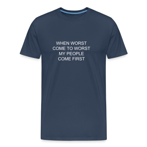 My people come first - Men's Premium T-Shirt