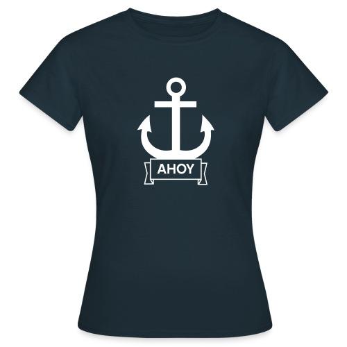Ahoy Shirt - Frauen T-Shirt