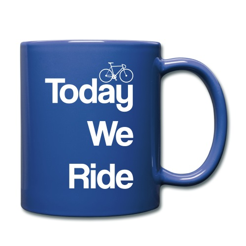 Today We Ride Mug - Full Colour Mug