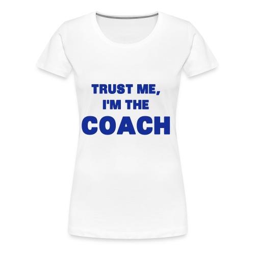 coach - Premium T-skjorte for kvinner