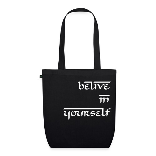 Belive in yourself - Borsa ecologica in tessuto