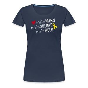 Mein Mann, mein Soldat mein Held - Frauen Premium T-Shirt