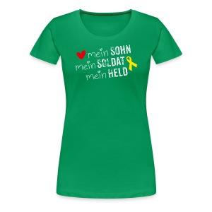 Mein Sohn, mein Soldat, mein Held - Frauen Premium T-Shirt