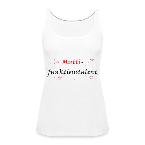 Tank - Top  Mama  - Frauen Premium Tank Top