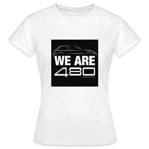 T-shirt femme - We are 480 - T-shirt Femme