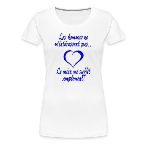 Mon homme me suffit - T-shirt Premium Femme