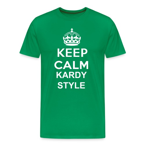 Keep Calm Kardy Style - Green - Men's Premium T-Shirt