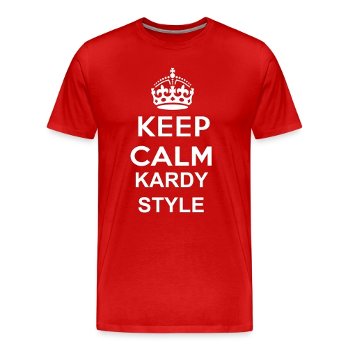 Keep Calm Kardy Style - Men's Premium T-Shirt