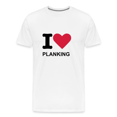 I Love Planking - T Shirt - White - Men's Premium T-Shirt