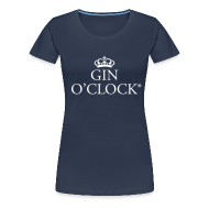T-Shirts ~ Women's Premium T-Shirt ~ Gin O'Clock Women's T-Shirt