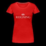T-Shirts ~ Women's Premium T-Shirt ~ Gin O'Clock Reigning Women's T-Shirt