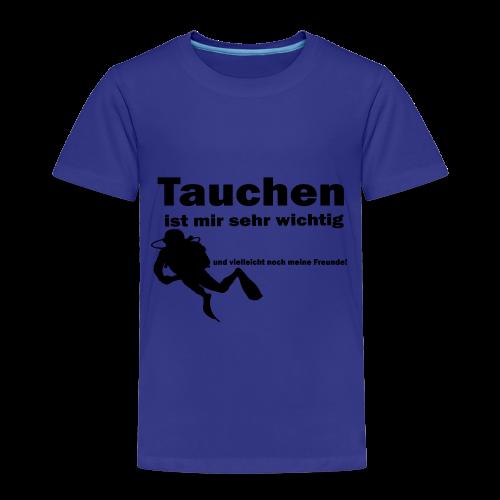 Tauchen ist mir sehr wichtig - Kinder Premium T-Shirt